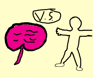 Brain vs Body