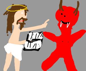 Jesus gets biblical on the devil