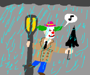 A clown singing in the rain