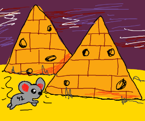 In mice world pyramids are made of cheese