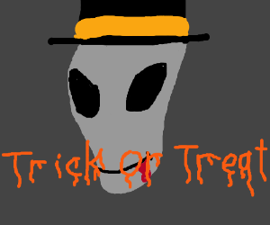 alien with bleeding gums: trick or treat