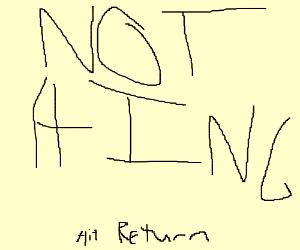 Nothing here/hit return
