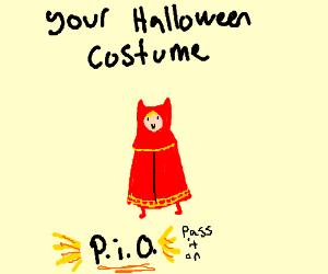 Your Halloween costume, P.I.O
