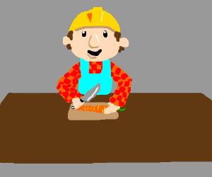 Bob the Builder, also a Master Chef