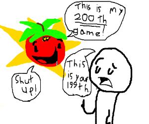 Tomato does not appreciate criticism