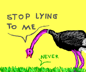 Ostrich can't take any more of Grass's lies