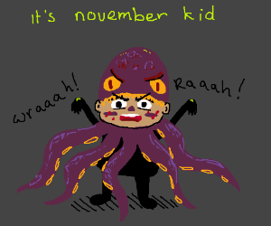 I don't care it's November, Halloween's today!