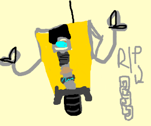 R.I.P chain...claptrap from borderlands.