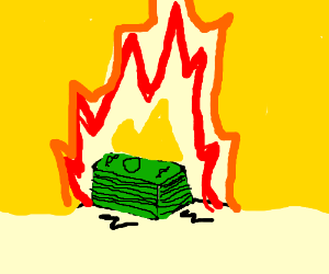 A stack of one dollar bills is on fire!