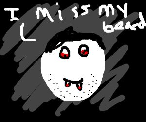 Vampire babyface does miss its beard