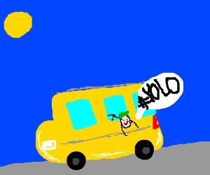 #YOLO! Jump through the school bus window!