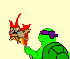 Donatello beats up a crying cat with fire fee