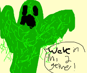 Swamp thing is on your side.