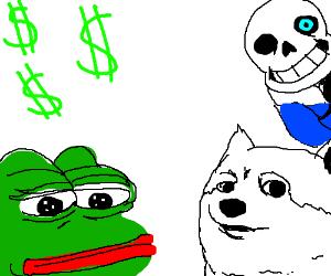 memes top vet undertale pepe money $$$$