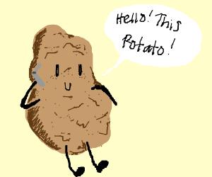 Potato answers the phone