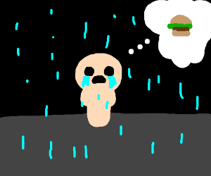 kid from binding of isaac is hungry in rain