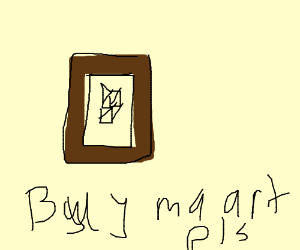 buy this bad drawing of a box please