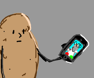 Potato receiving a call from God.