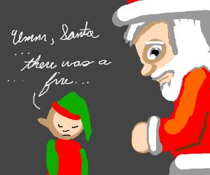Shy elf tries to tell Santa the NortHPole burn