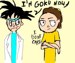 Morty doesn't like Goku Rick.