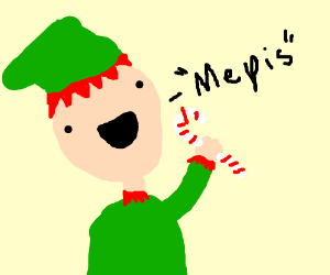 Elf with candy cane saying Mepis