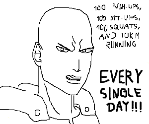 100 pushups/situps/squats & 10km run EVERYDAY! - Drawception