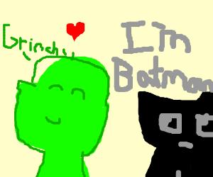 Grinch loves Batman