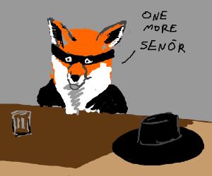 Zorro fox demands booze