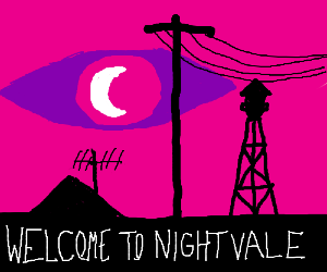 Welcome...to Night Vale