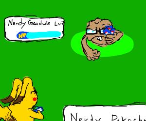 Nerdy Pikachu vs Nerdy Geodude