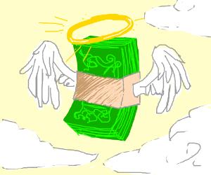 Angelic wad of bills goes to heaven