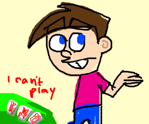 Timmy cant afford to play Poker