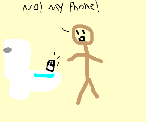 I dropped my phone in the loo ;-;