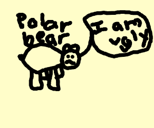 Polar bear insulting himself.