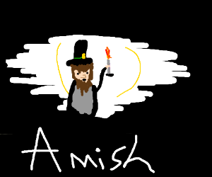 Amish plus The Darkness