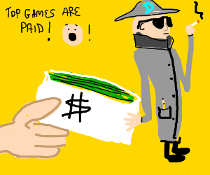 Shocking news! Top games are paid!