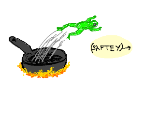 Frog jumps out of the frying pan... to saftey