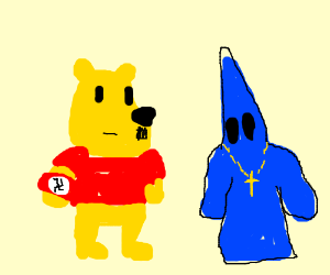 Winnie the Nazi and a blue-dressed KKK-guru