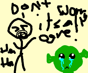 Stick-man makes pun about ogre crying