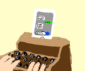 Texting on a typewriter