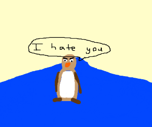 Brown Penguin that is really hateful