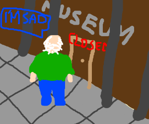 Sad old man locked out of museum