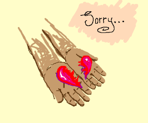 Sorry I Broke Your Heart Drawing By Flavour Drawception