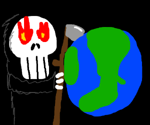 Death destroys the world