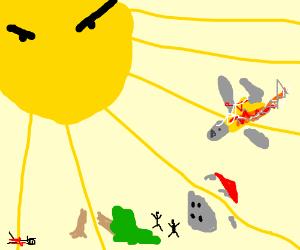 The sun causes mass destruction