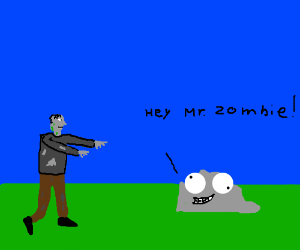 stupid looking rock greets a zombie