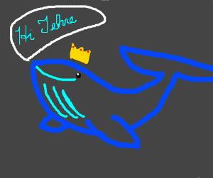 A dyslexic whale king