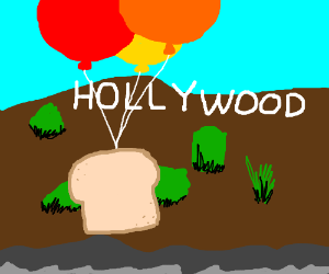 High bread goes to Hollywood.