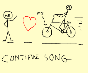 BYCICLE! BYCICLE! (Continue Song)