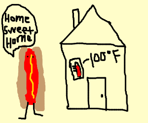Hotdog's hot home